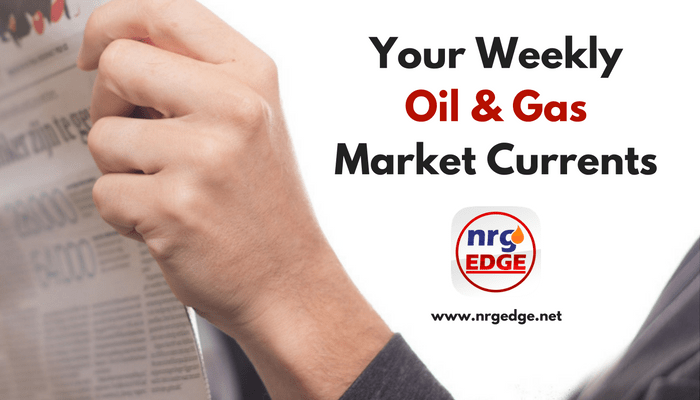 Your Weekly O&G Market Updates